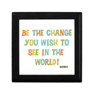 Be The Change You Wish To See Keepsake Box
