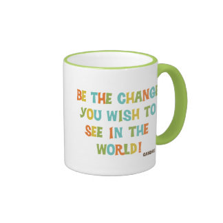 Be The Change You Wish To See Mugs