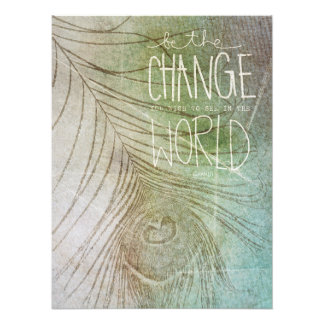 Be The Change You Wish To See Photo Print