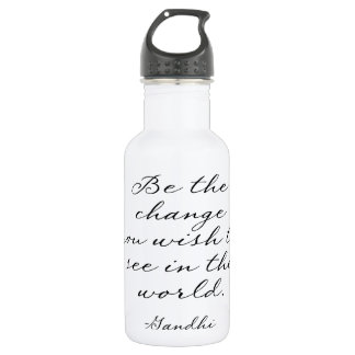 Be The Change You Wish To See Stainless Steel Water Bottle