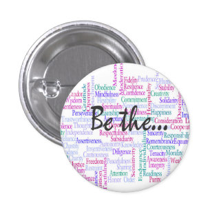 Be the Change You'd Like to See Pinback Button