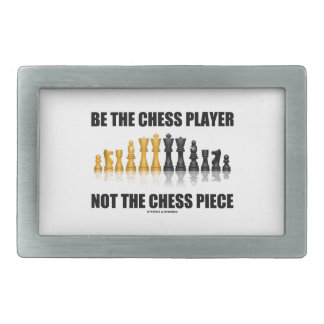 Be The Chess Player Not The Chess Piece (Attitude) Belt Buckle