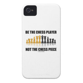 Be The Chess Player Not The Chess Piece (Attitude) iPhone 4 Cover