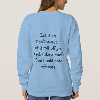 Be the DUCK woman's  sweatshirt