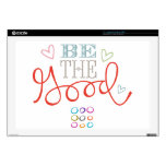 Be The Good Laptop Decal