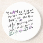 Be the kind of person... beverage coasters