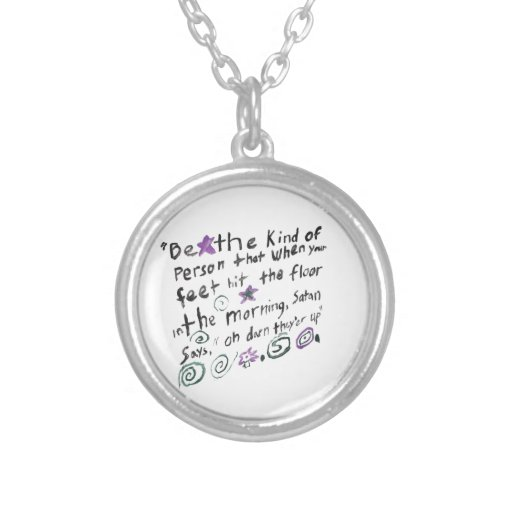 Be the kind of person... custom jewelry