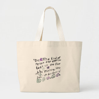 Be the kind of person... large tote bag