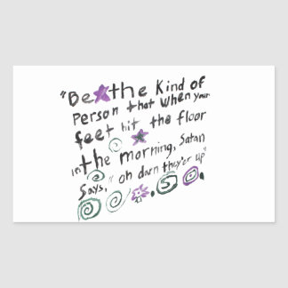 Be the kind of person... rectangular sticker