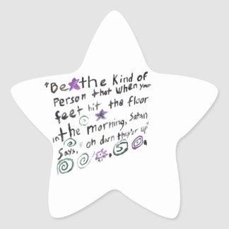 Be the kind of person... star sticker