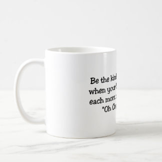 Be the kind of woman mugs