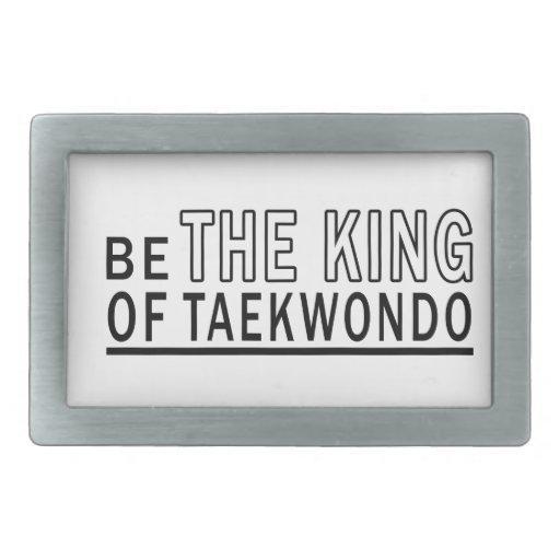 Be The King Of Taekwondo Rectangular Belt Buckles