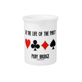Be The Life Of The Party Play Bridge (Card Suits) Beverage Pitchers