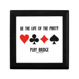 Be The Life Of The Party Play Bridge (Card Suits) Keepsake Box