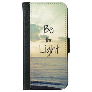 Be the Light iPhone 6/6s Wallet Case