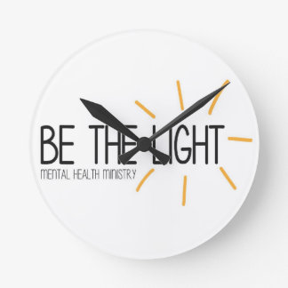 Be the Light Mental Health Ministry Round Clock