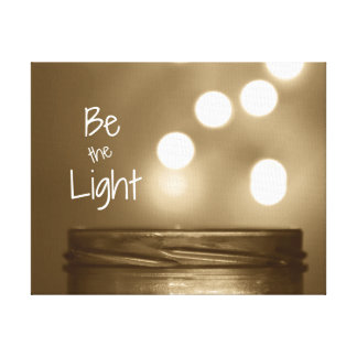 Be the Light Quote Canvas Print