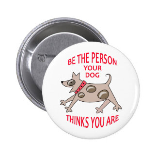BE THE PERSON PINBACK BUTTONS