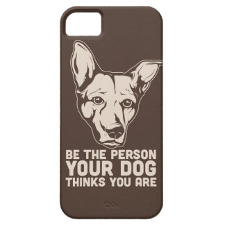 be the person your dog thinks you are iPhone SE/5/5s case