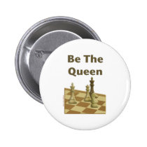 Be The Queen Chess Buttons