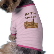 Be The Queen Chess Dog Clothing