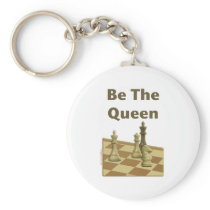 Be The Queen Chess Keychain
