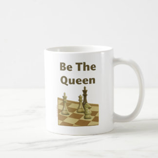 Be The Queen Chess Coffee Mug