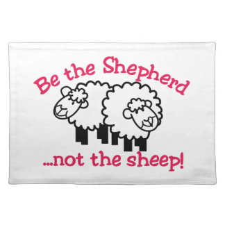 Be the Shepherd Placemat