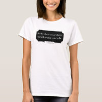 'Be the slave your Master would expect you to be' women's Tshirt DARK