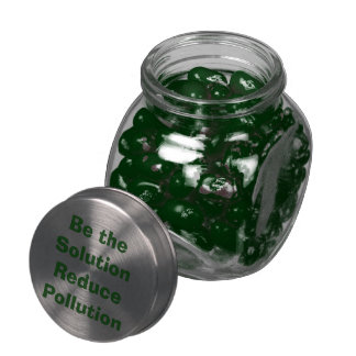 Be the Solution, Reduce Pollution Jelly Belly Candy Jars