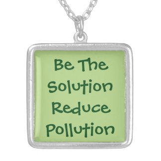 Be The Solution Reduce Pollution Square Pendant Necklace
