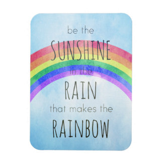 Be the Sunshine in the Rain Magnet