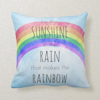 Be the Sunshine in the Rain Throw Pillows