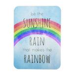 Be the Sunshine in the Rain Rectangular Photo Magnet