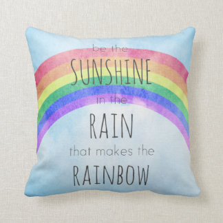 Be the Sunshine in the Rain Throw Pillows