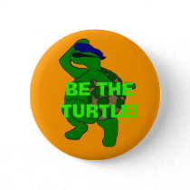 Be the Turtle Button