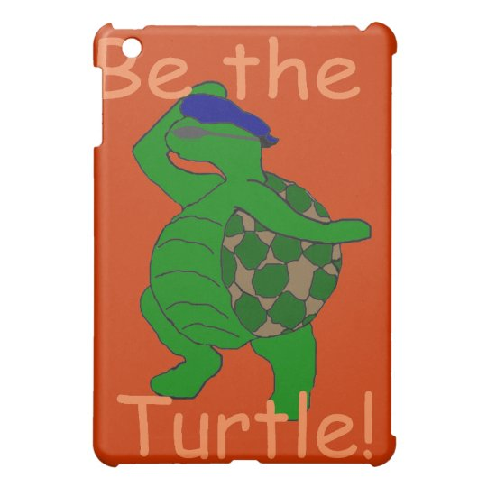 Be the Turtle iPad Case