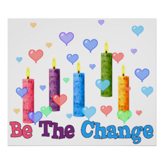 Be The World Change Poster