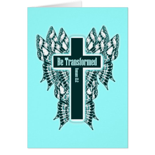 Be Transformed – Romans 12:2 Card