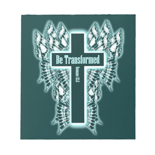 Be Transformed – Romans 12:2 Notepad