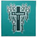 Be Transformed – Romans 12:2 Printed Napkin