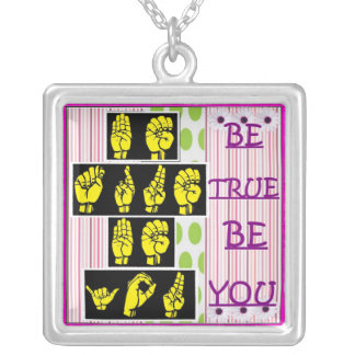 Be True, Be You Necklace