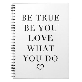 Be True, Be You Notebook