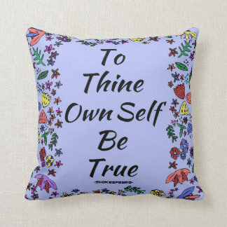 Be True Quote Throw Pillow