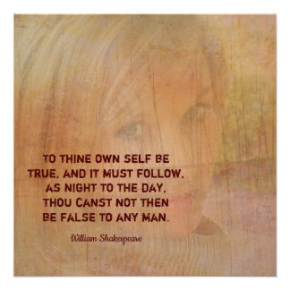 Be True To You --Shakespeare Quote print