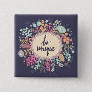 Be Unique Pinback Button