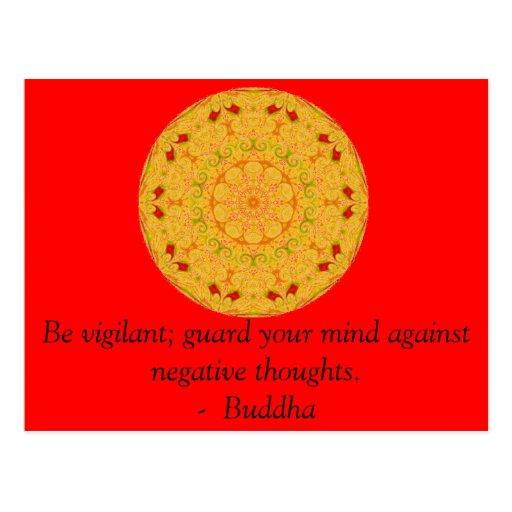 Be vigilant; guard your mind against negative..... post cards
