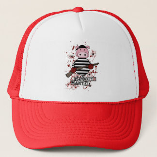 """Be Wanted""- pig Trucker Hat"
