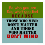 BE WHO YOU ARE ~ 12X12 Poster