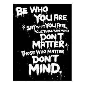 Be Who You Are and Say What You Feel... Postcard